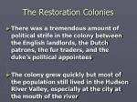 the restoration colonies15