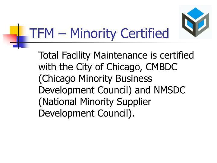 TFM – Minority Certified