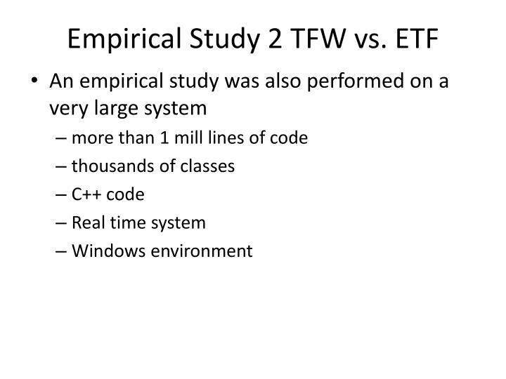 Empirical Study 2 TFW vs. ETF