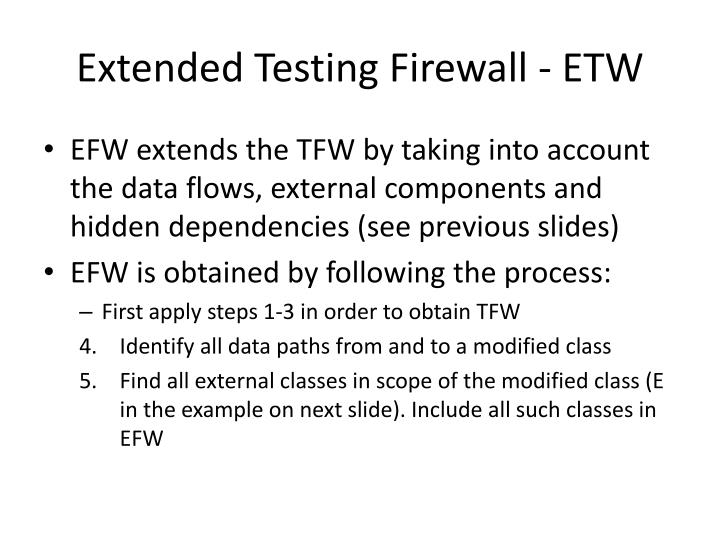 Extended Testing Firewall - ETW