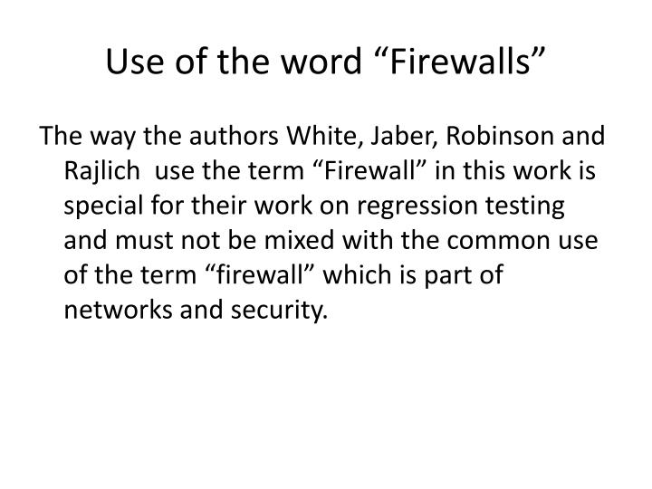 """Use of the word """"Firewalls"""""""