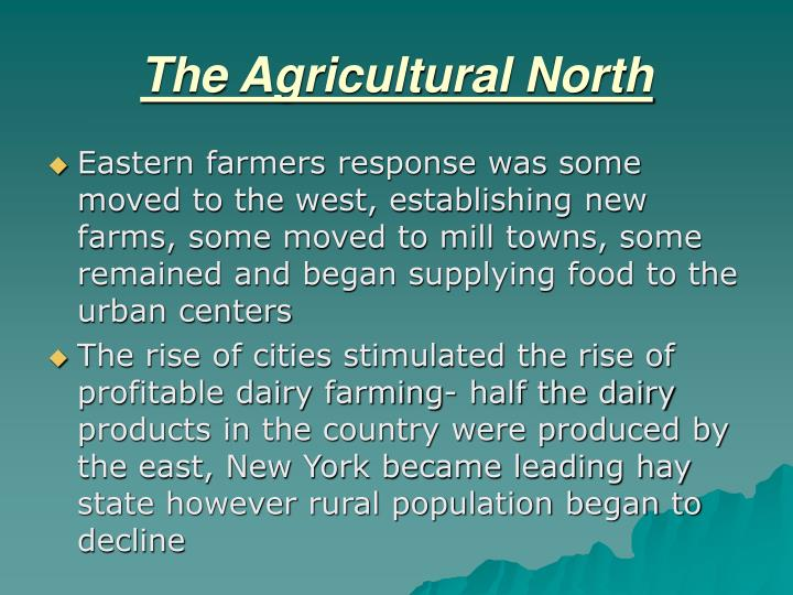 The Agricultural North