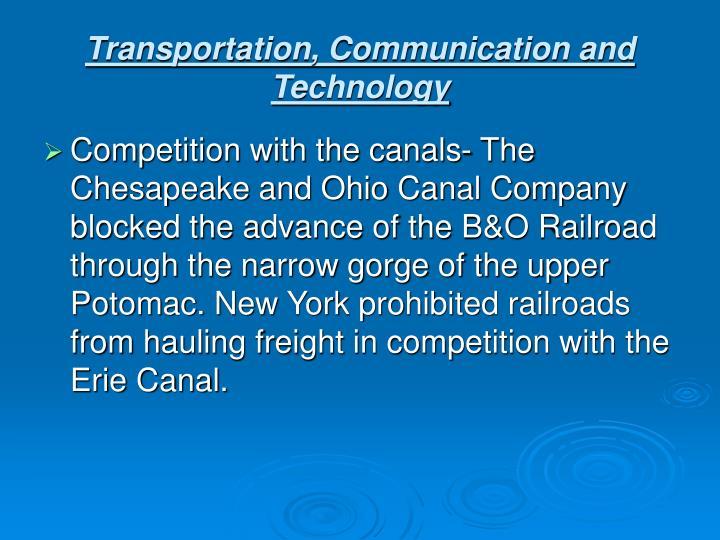 Transportation, Communication and Technology
