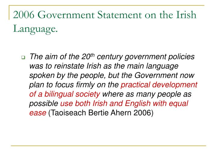 2006 Government Statement on the Irish Language.
