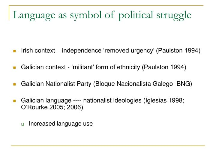 Language as symbol of political struggle