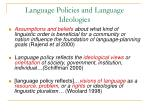 language policies and language ideologies