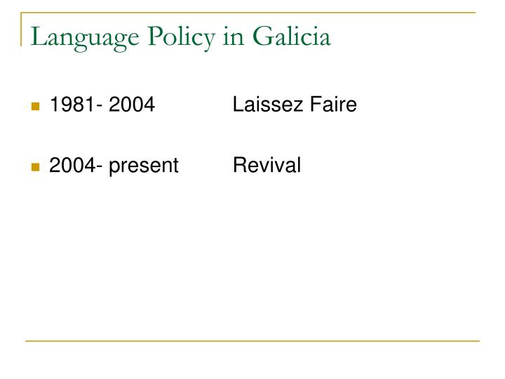 Language Policy in Galicia