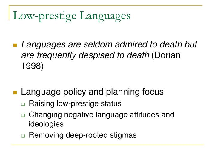 Low-prestige Languages
