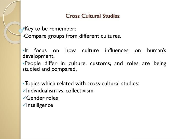 Cross Cultural Studies