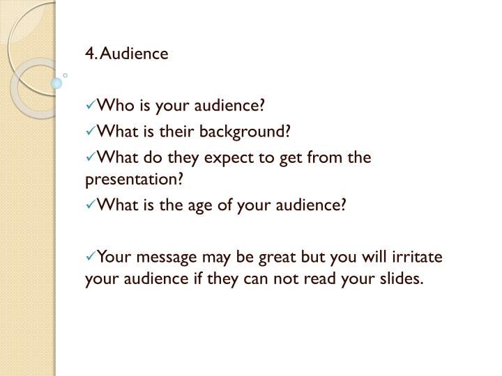 4. Audience