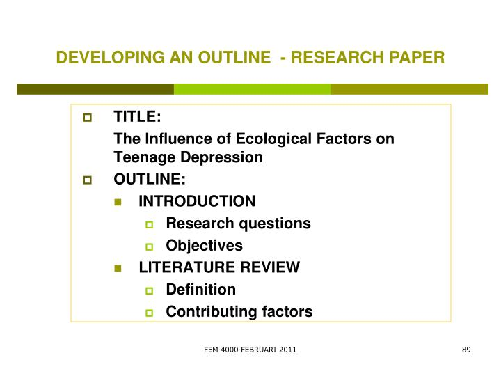 DEVELOPING AN OUTLINE  - RESEARCH PAPER