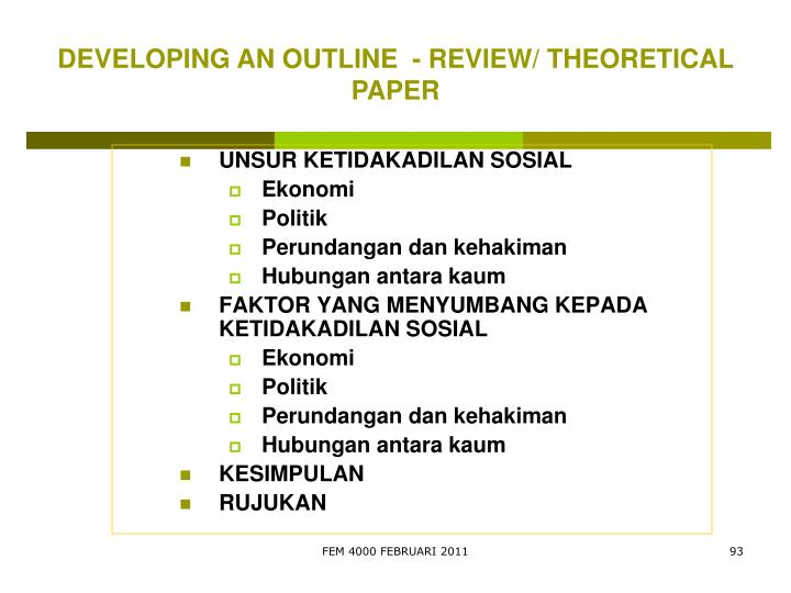 DEVELOPING AN OUTLINE  - REVIEW/ THEORETICAL PAPER