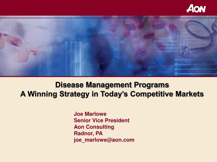 disease management programs a winning strategy in today s competitive markets