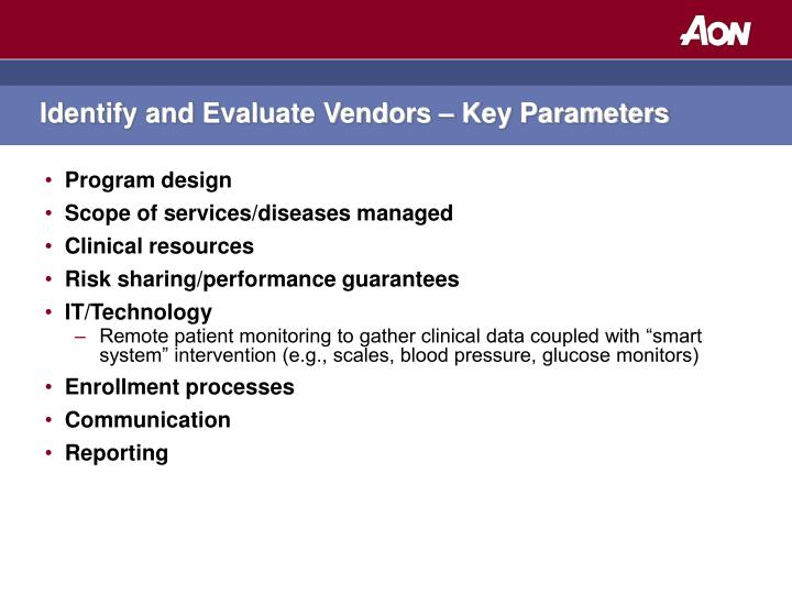 Identify and Evaluate Vendors – Key Parameters