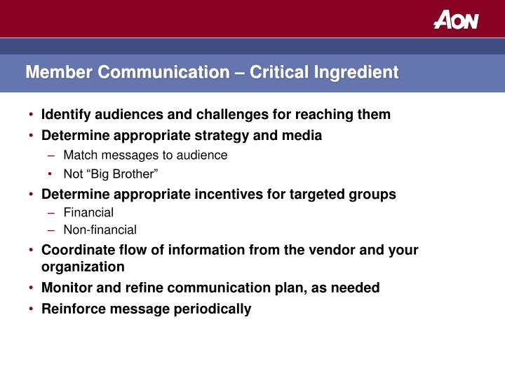 Member Communication – Critical Ingredient