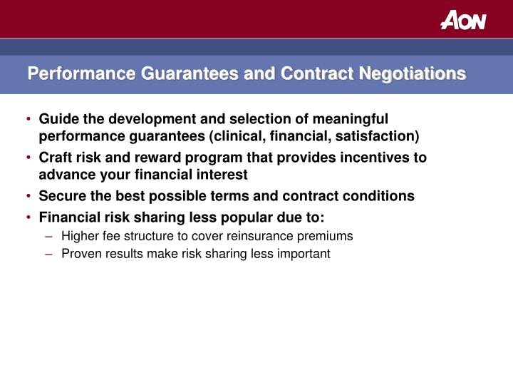 Performance Guarantees and Contract Negotiations