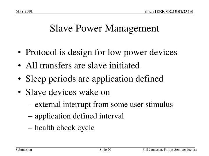 Slave Power Management