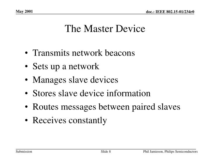 The Master Device