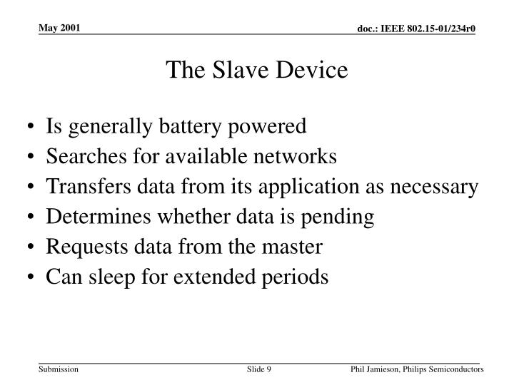 The Slave Device