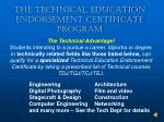 the technical education endorsement certificate program