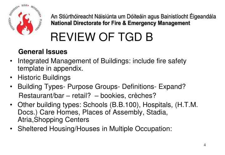 REVIEW OF TGD B