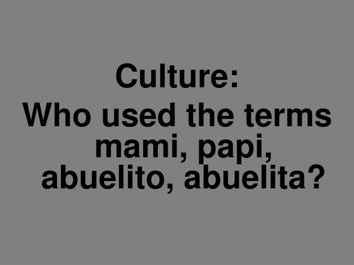 Culture: