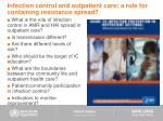 infection control and outpatient care a role for containing resistance spread