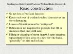 washington state forest practices wetland rules reviewed road construction