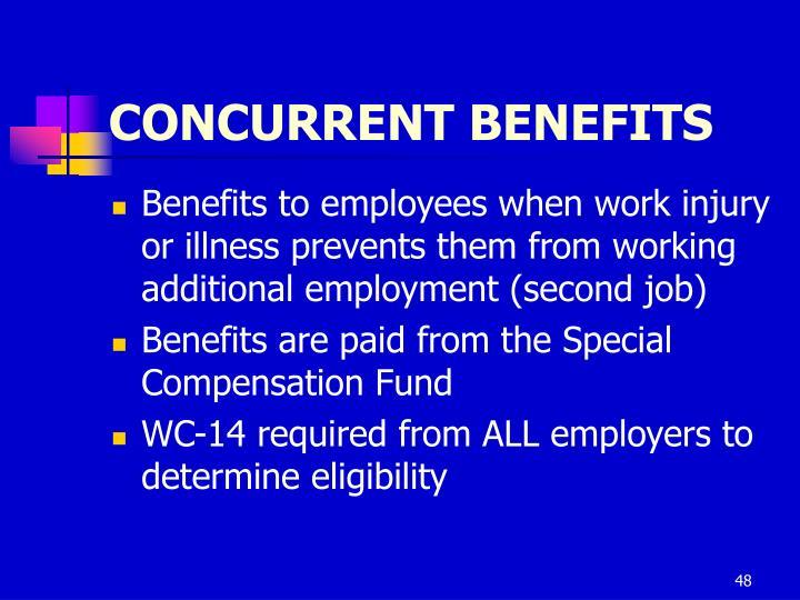 CONCURRENT BENEFITS