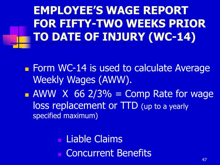 EMPLOYEE'S WAGE REPORT FOR FIFTY-TWO WEEKS PRIOR TO DATE OF INJURY (WC-14)