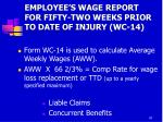 employee s wage report for fifty two weeks prior to date of injury wc 14