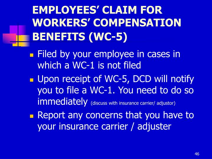 EMPLOYEES' CLAIM FOR WORKERS' COMPENSATION BENEFITS