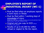 employer s report of industrial injury wc 1