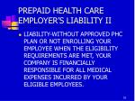 prepaid health care employer s liability ii