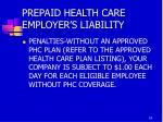 prepaid health care employer s liability