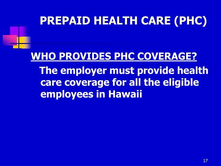 PREPAID HEALTH CARE (PHC)