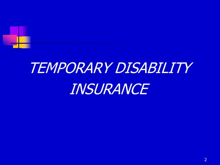 TEMPORARY DISABILITY