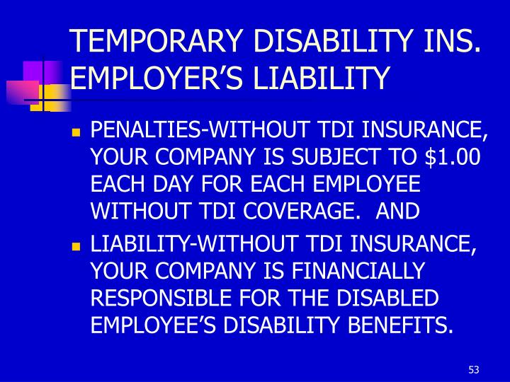 TEMPORARY DISABILITY INS.