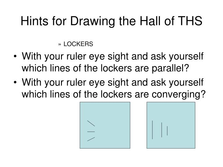 Hints for Drawing the Hall of THS