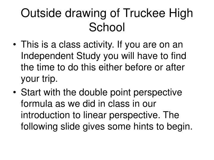Outside drawing of truckee high school