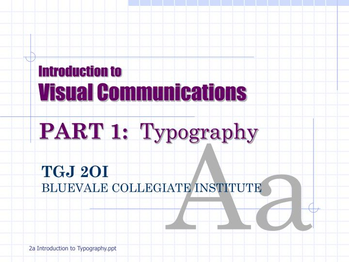 introduction to visual communications part 1 typography