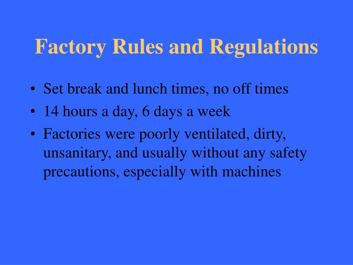 Factory Rules and Regulations