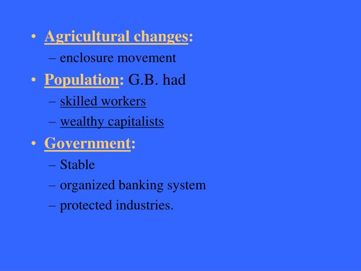 Agricultural changes