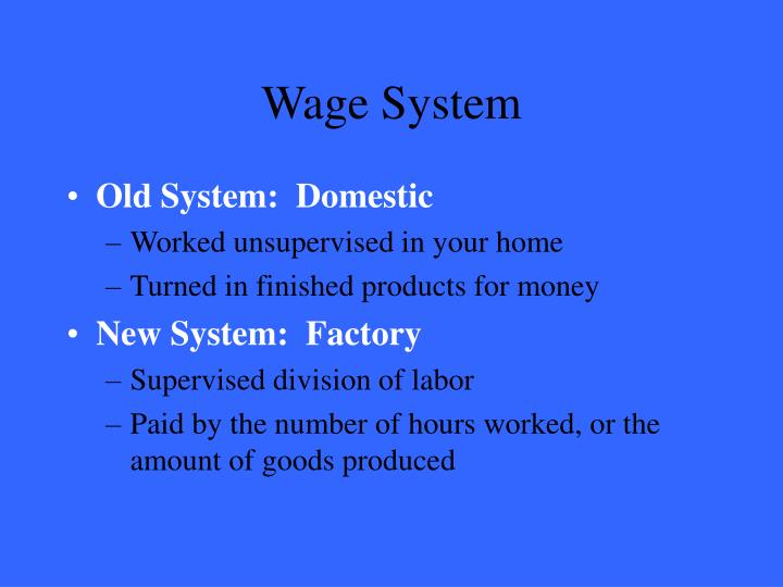 Wage System