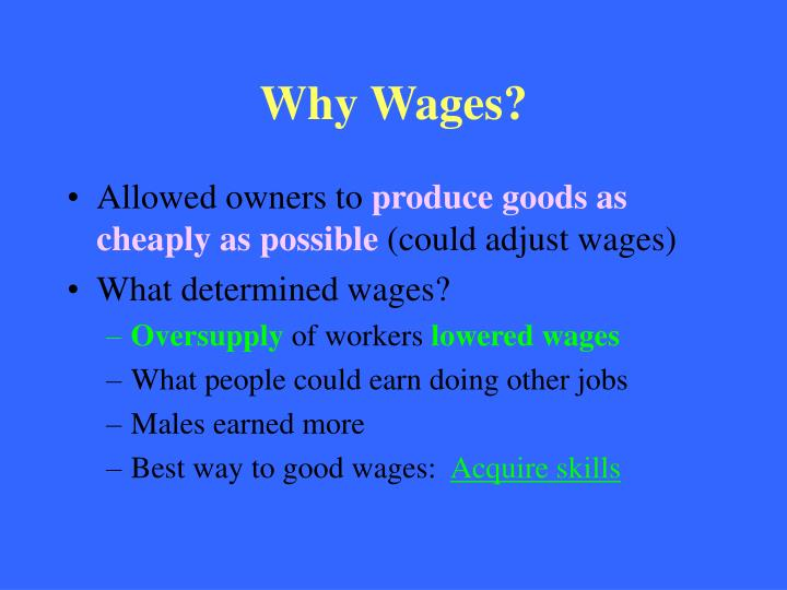 Why Wages?