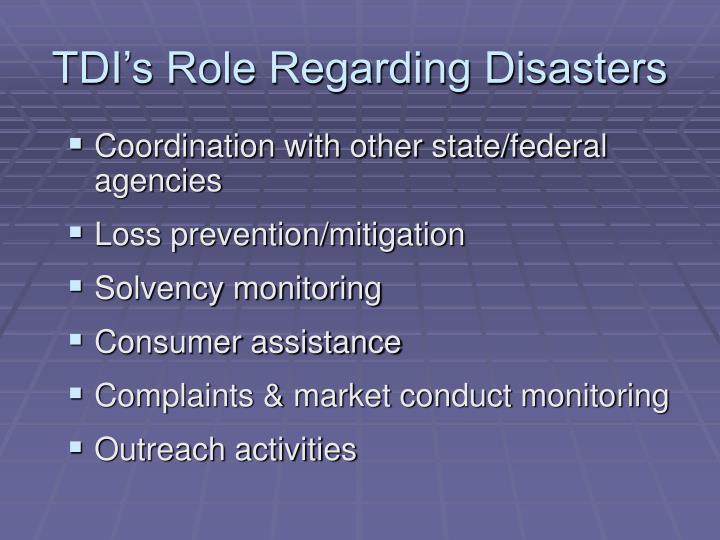 TDI's Role Regarding Disasters