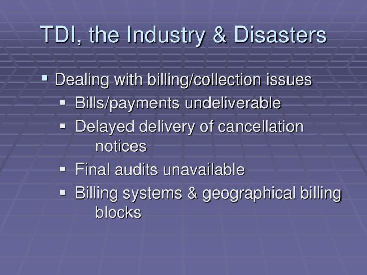 TDI, the Industry & Disasters