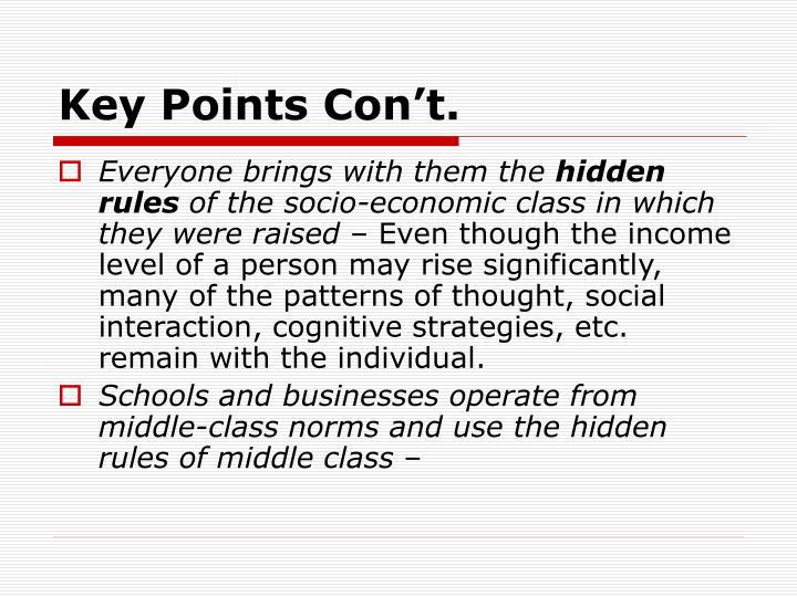 Key Points Con't.