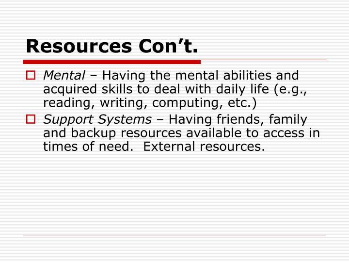 Resources Con't.