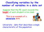 classifying variables by the number of variables in a data set